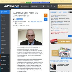 La Provence perd un grand préfet