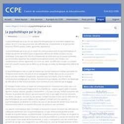 La psychothérapie par le jeu - CCPE