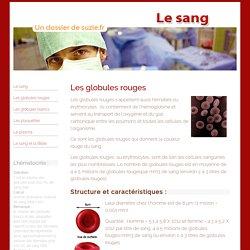 La question du sang:1 hématie= 250 millions de molécules d'hémoglobine