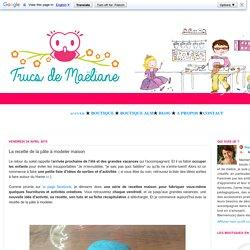 Trucs de Maëliane, le blog.: La recette de la pâte à modeler maison