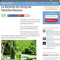 La Recette du Sirop de Menthe Maison.