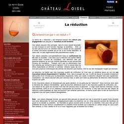 La réduction du vin
