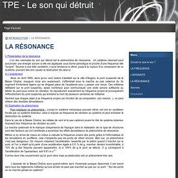 LA RÉSONANCE - TPE - Le son qui détruit