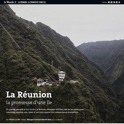 La Réunion, la promesse d'une île