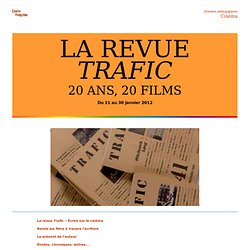 LA REVUE TRAFIC, 20 ANS, 20 FILMS