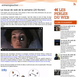 : Les perles du web - La revue de web de la semaine (25 février)