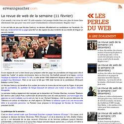 : Les perles du web - La revue de web de la semaine (11 février)