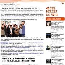 : Les perles du web - La revue de web de la semaine (21 janvier)