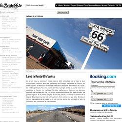 La Route 66 en Californie - Fin de la Route 66