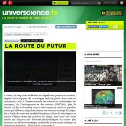 La route du futur - Des idées plein la tech
