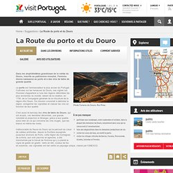 La Route du porto et du Douro