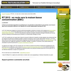 Infos techniques construire r nover pearltrees for Rt 2012 consommation