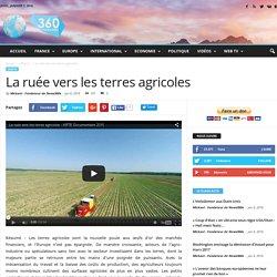 La ruée vers les terres agricoles