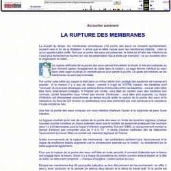 La rupture des membranes