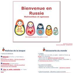 * La Russie *