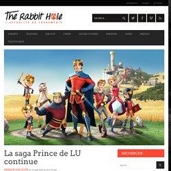 La saga Prince de LU continue