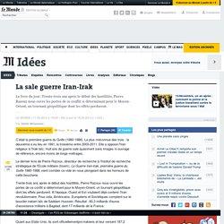 La sale guerre Iran-Irak : article Le Monde