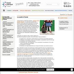 INPES - La santé à l'école