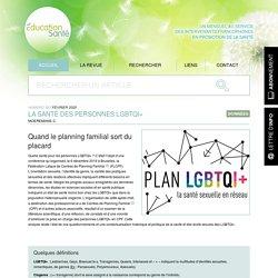 La Santé des personnes LGBTQI+ / Education santé, n°363, fév 2020
