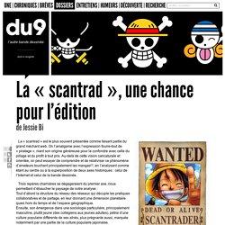 La « scantrad », une chance pour l'édition