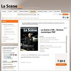 La Scène n°88 - Version numérique PDF