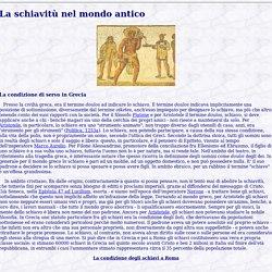 La schiavitù nel mondo antico: Grecia e Roma_Approfondimenti