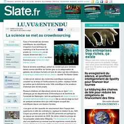 La science se met au crowdsourcing