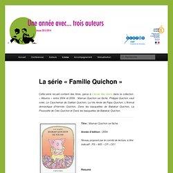La série «Famille Quichon»