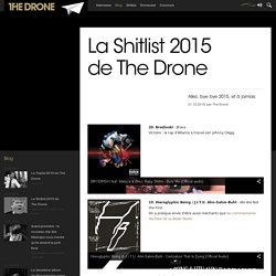 La Shitlist 2015 de The Drone