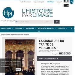 La signature du traité de Versailles