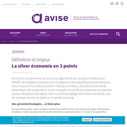 La silver économie en 3 points