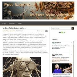 Post-Sapiens, les êtres technologiques