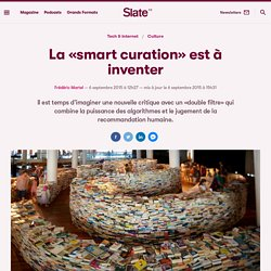 La «smart curation» est à inventer