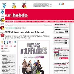 Transport : La SNCF diffuse une série sur Internet