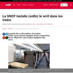 La SNCF installe (enfin) le wi-fi dans les trains