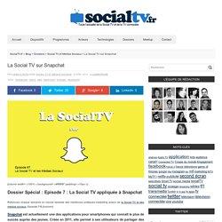 La Social TV sur Snapchat