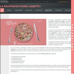 Goodplanet : La Solution est dans l'Assiette