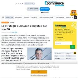 La stratégie d'Amazon décryptée par son DG