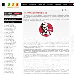 La stratégie marketing de KFC