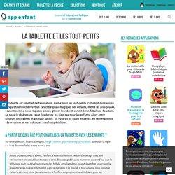 La tablette et les tout-petits - App-enfant