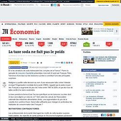 LE MONDE ECONOMIE 26/08/11 La taxe soda ne fait pas le poids