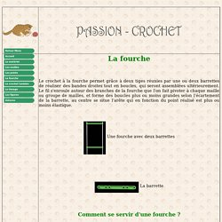 La technique du crochet à la fourche