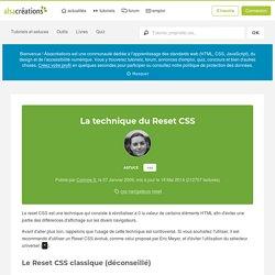 La technique du Reset CSS
