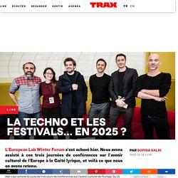 La techno et les festivals... en 2025 ?