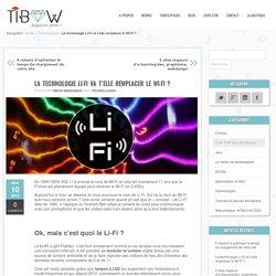 La technologie Li-Fi (aucune nocivité ?) va t'elle remplacer le Wi-Fi ?