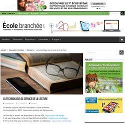 La technologie au service de la lecture