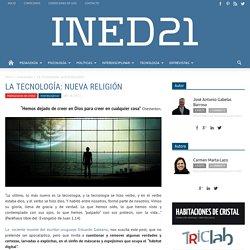 LA TECNOLOGÍA: NUEVA RELIGIÓN