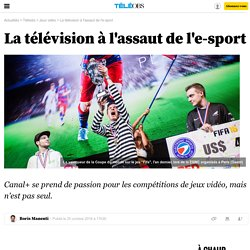 La télévision à l'assaut de l'e-sport -