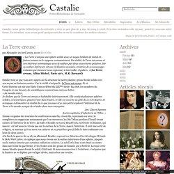 La Terre creuse - Castalie