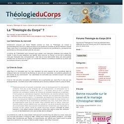 """La """"Théologie du Corps"""" ?"""